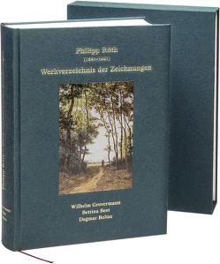 Philipp Röth (1841–1921) – Werkverzeichnis der Zeichnungen von Best,  Bettina, Boltze,  Dagmar, Grovermann,  Wilhelm