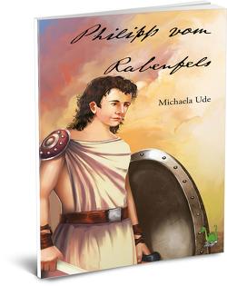 Philipp vom Rabenfels von Ude,  Michaela
