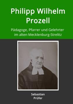 Philipp Wilhelm Prozell von Prüfer,  Sebastian