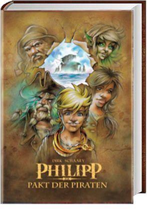 Philipp – Pakt der Piraten von Schaary,  Dirk