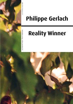 Philippe Gerlach – Reality Winner von Gillitzer,  Wolfgang, Groß,  Joshua, Weiß,  Sabine