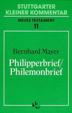 Philipperbrief /Philemonbrief von Mayer,  Bernhard, Müller,  Paul G