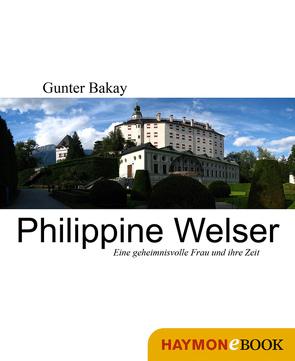 Philippine Welser von Bakay,  Gunter