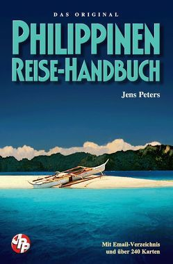 Philippinen Reise-Handbuch von Peters,  Jens