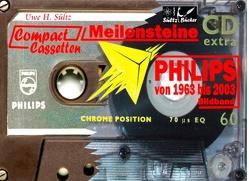 PHILIPS Compact Cassetten von 1963 bis 2003 von Sültz,  Uwe H.