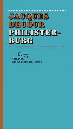 Philisterburg von Decour,  Jacques, Ripplinger,  Stefan