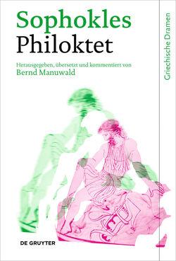 Philoktet von Manuwald,  Bernd, Sophokles