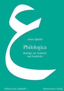 Philologica von Bobzin,  Hartmut, Spitaler,  Anton, Weniger,  Stefan