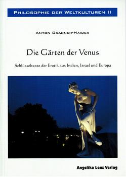 Philosophe der Weltkulturen II von Grabner-Haider,  Anton