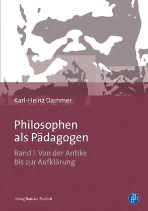Philosophen als pädagogische Denker von Dammer,  Karl-Heinz