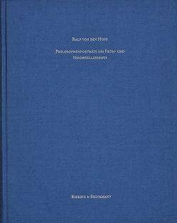 Philosophenporträts des Früh- und Hochhellenismus von Hoff,  Ralf von den