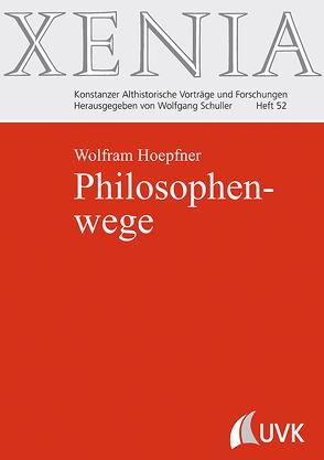 Philosophenwege von Hoepfner,  Wolfram