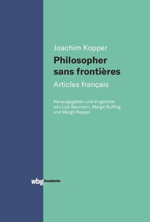 Philosopher sans frontières – Articles français von Kopper,  Joachim