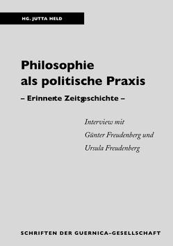Philosophie als politische Praxis von Held,  Jutta