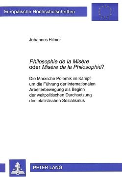 «Philosophie de la Misère» oder «Misère de la Philosophie»? von Hilmer,  Johannes