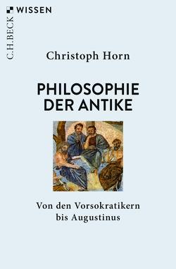 Philosophie der Antike von Horn,  Christoph