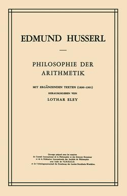 Philosophie der Arithmetik von Eley,  L., Husserl,  Edmund