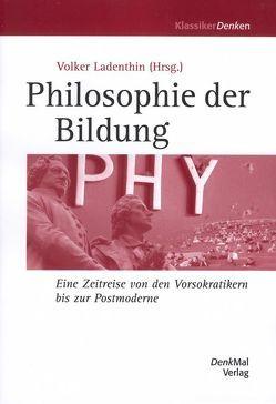 Philosophie der Bildung von Ladenthin,  Volker