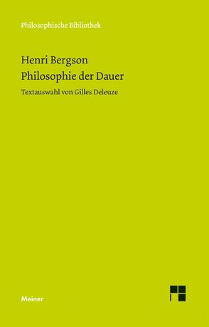 Philosophie der Dauer von Bergson,  Henri, Deleuze,  Gilles