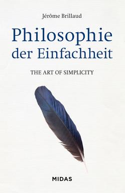 Philosophie der Einfachheit von Brillaud,  Jérome