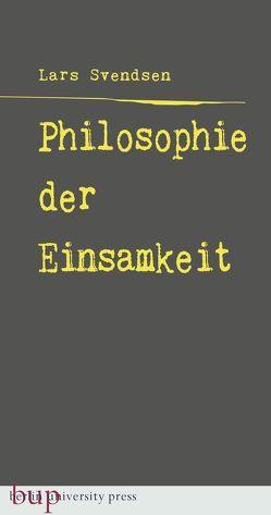 Philosophie der Einsamkeit von Stilzebach,  Daniel, Svendsen,  Lars Fredrik Händler