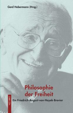 Philosophie der Freiheit von Habermann,  Gerd