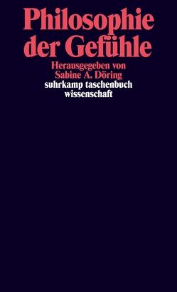 Philosophie der Gefühle von Döring,  Sabine A