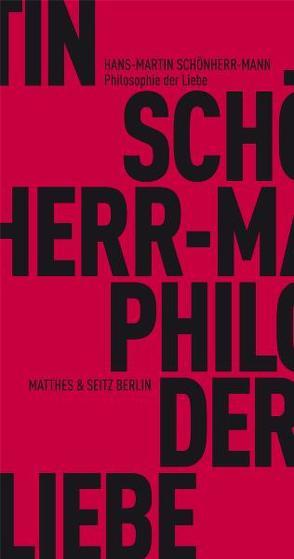 Philosophie der Liebe von Schönherr-Mann,  Hans-Martin