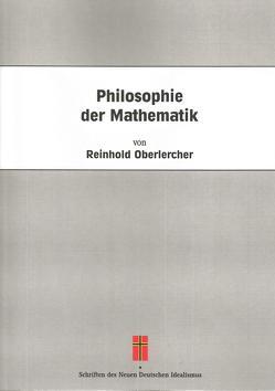 Philosophie der Mathematik von Oberlercher,  Reinhold