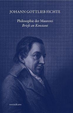 Philosophie der Maurerei von Fichte,  Johann Gottlieb, Zimmermann,  Thomas