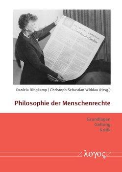 Philosophie der Menschenrechte von Ringkamp,  Daniela, Widdau,  Christoph