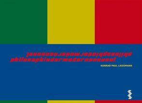 Philosophie der modernen Kunst von Liessmann,  Konrad Paul