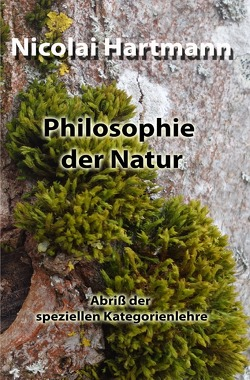 Philosophie der Natur von Hartmann,  Nicolai