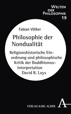 Philosophie der Nondualität von Völker,  Fabian