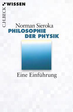 Philosophie der Physik von Sieroka,  Norman