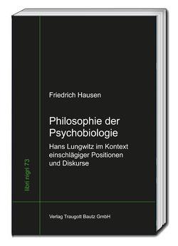 Philosophie der Psychobiologie von Hausen,  Friedrich, Sepp,  Hans Rainer