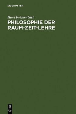 Philosophie der Raum-Zeit-Lehre von Reichenbach,  Hans