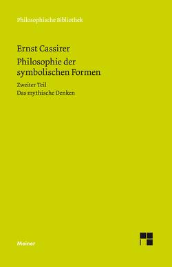 Philosophie der symbolischen Formen. Zweiter Teil von Cassirer,  Ernst, Recki,  Birgit, Rosenkranz,  Claus