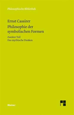 Philosophie der symbolischen Formen von Cassirer,  Ernst, Recki,  Birgit, Rosenkranz,  Claus
