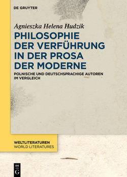Philosophie der Verführung in der Prosa der Moderne von Hudzik,  Agnieszka Helena