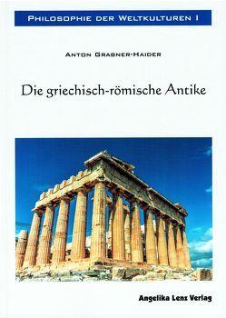 Philosophie der Weltkulturen I von Grabner-Haider,  Anton