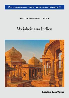Philosophie der Weltkulturen V von Grabner-Haider,  Anton