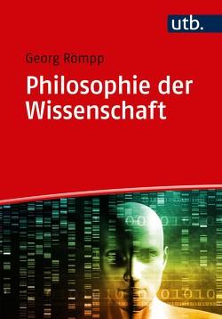 Philosophie der Wissenschaft von Römpp,  Georg