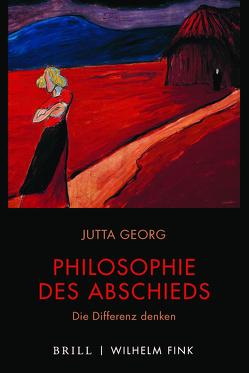 Philosophie des Abschieds von Georg,  Jutta