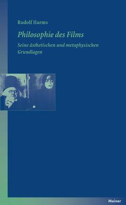 Philosophie des Films von Harms,  Rudolf, Recki,  Birgit