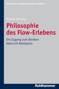 Philosophie des Flow-Erlebens von Schmaus,  Thomas