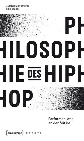Philosophie des HipHop von Brock,  Eike, Manemann,  Jürgen