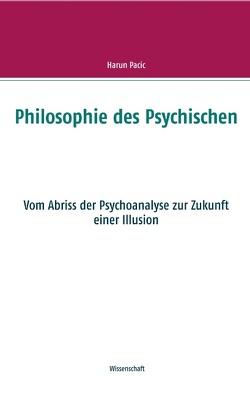 Philosophie des Psychischen von Pacic,  Harun