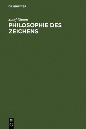 Philosophie des Zeichens von Simon,  Josef