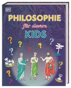 Philosophie für clevere Kids von Wagler,  Christiane